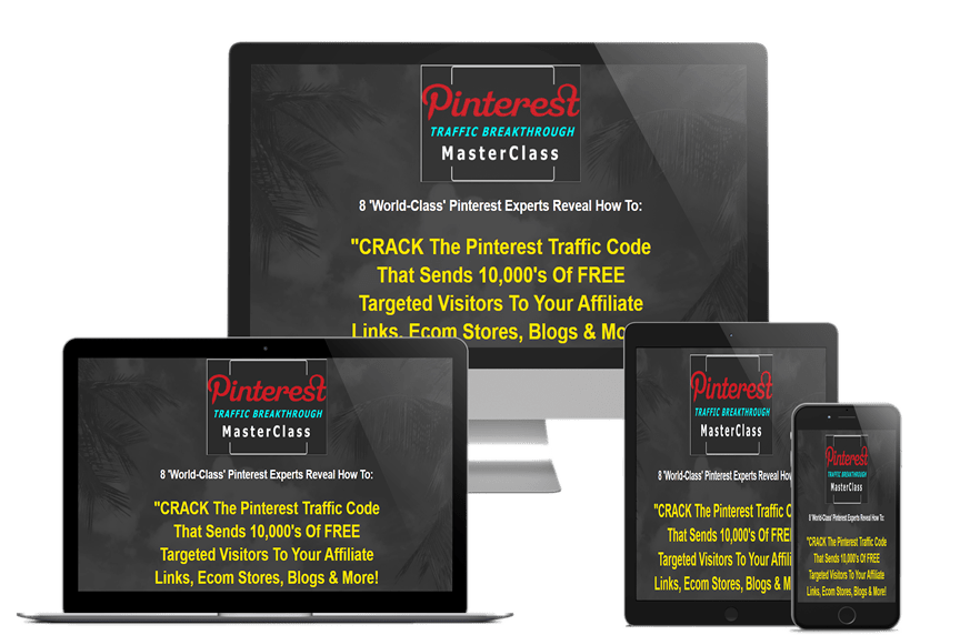 Pinterest Traffic Breakthrough Masterclass Review – Is It Worth Your Money?